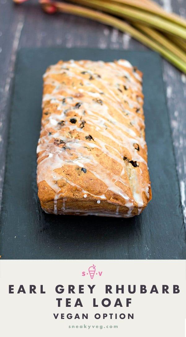 EARL GREY RHUBARB TEA LOAF CAKE by sneaky veg