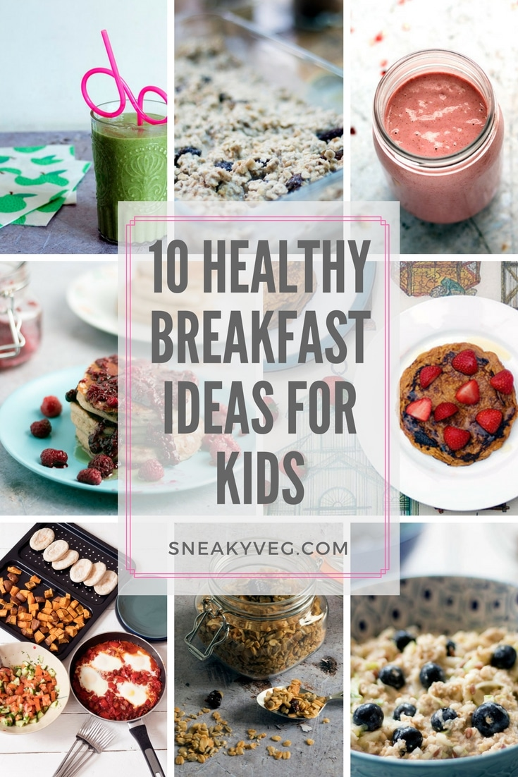 10 healthy breakfast ideas for kids